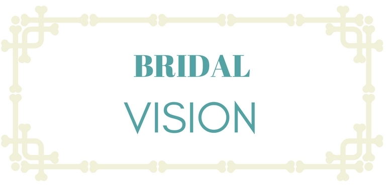 Bridal Vision