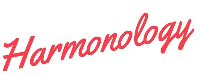 Harmonology