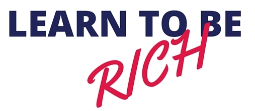 Learn to be Rich