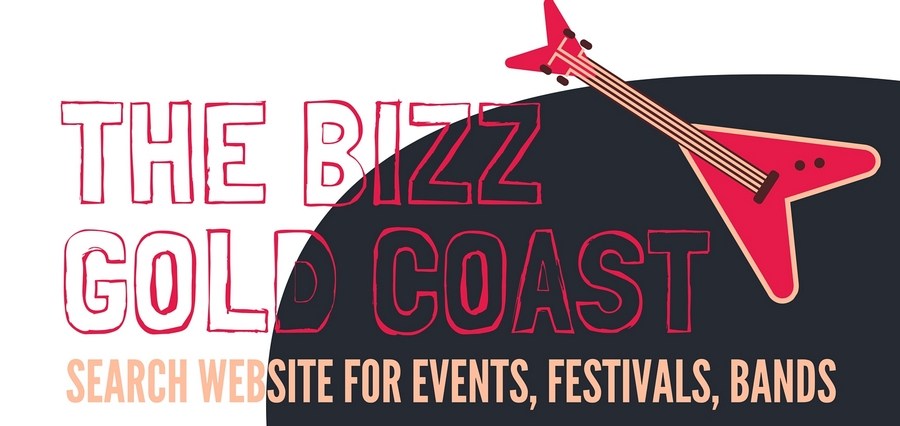 The Bizz Gold Coast - Bands, Festivals, Events
