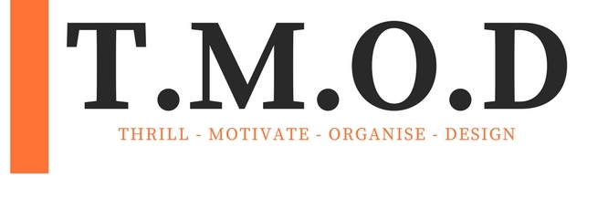 Thrill, Motivate, Organise, Design